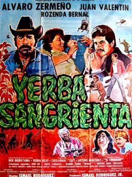 Yerba Sangrienta Con Alvaro Zermeno Juan Valentin Rosenda Bernal
