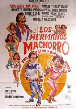 Los hermanos machorro. Con Hilda Aguirre, Roberto Cobo, Humberto Elizondo, Manuel 'Flaco' ...