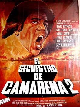El Secuestro de Camarena. Con Armando Silvestre, Fernando Casanova, Sasha Montenegro. (Cartel de la...