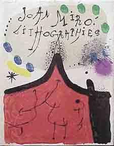 Joan Miró Lithographs I.: Mourlot, Fernand.