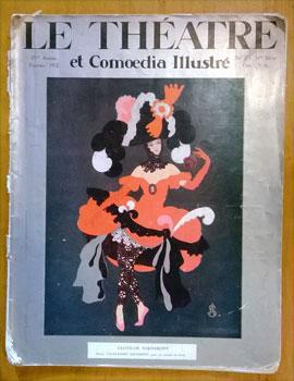 Le Théatre et comoedia illustré. Février 1922. 25me année, no. 2, nlle ...