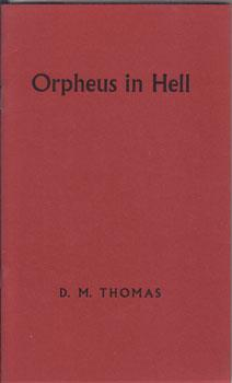 Orpheus In Hell.: Thomas, D. M.