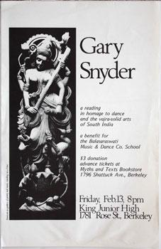 Gary Snyder. a reading in homage to dance adn the vajra-solid arts of South India.