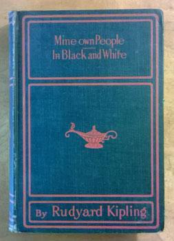 Mine Own People in Black and White.: Kipling, Rudyard.