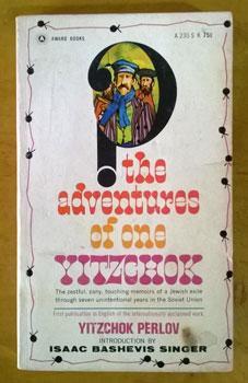 The Adventures of One Yitzchok.: Perlov, Yitzchok.