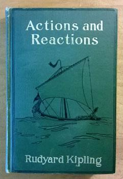 Actions and Reactions.: Kipling, Rudyard.
