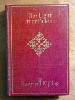 The Light That Failed.: Kipling, Rudyard.
