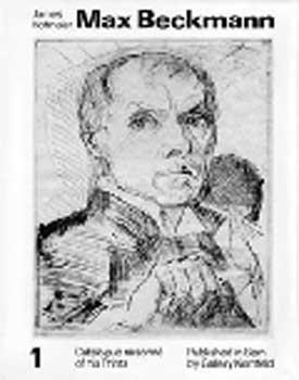 Max Beckmann. Catalogue raisonné of his Prints.: Hofmaier, James.
