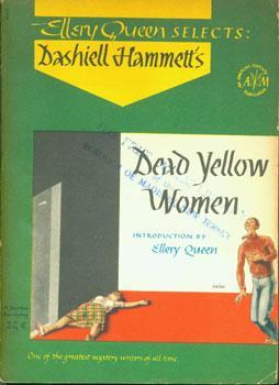 Dead Yellow Women.: Hammett, Dashiell; Ellery Queen (ed.).