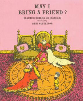 Dust-Jacket for May I Bring A Friend.: De Regniers, Beatrice