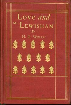 Love And Mr. Lewisham.: Wells, H. G.