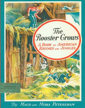 Dust-Jacket for The Rooster Grows: a Book: Petersham, Maud and