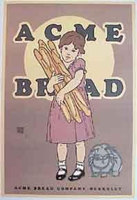 Acme Bread [poster].