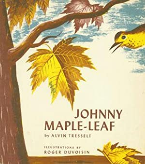 Dust-Jacket for Johnny Maple-Leaf.: Tresselt, Alvin; Duvoisin,