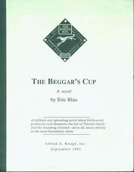 The Beggar's Cup.: Blau, Eric.