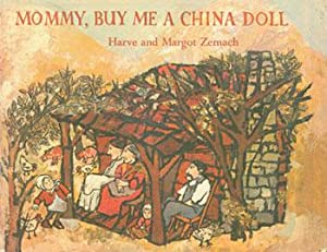 Dust-Jacket for Mommy, Buy Me A China: Zemach, Harve and