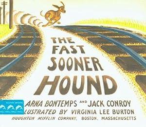 Dust-Jacket for The Fast Sooner Hound.: Bontemps, Arna & Conroy, Jack; Burton, Virginia Lee (...