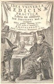 Idea universæ medicinæ practicæ libris XII absoluta.: Jonston, John.
