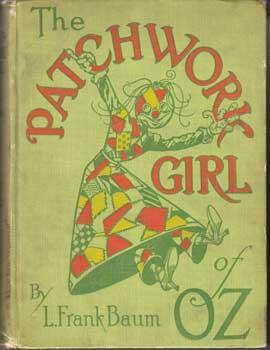 Patchwork Girl of Oz.: Baum, L. Frank.