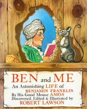 Dust-Jacket for Ben And Me: a New and Astonishing Life of Benjamin Franklin As written by his Good ...