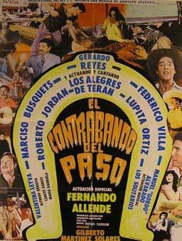 El Contrabando del Paso. [Movie poster / Cartel de la película].: Delgado, Arnulfo.