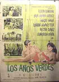 Los Años Verdes. [Movie poster / Cartel de la película].: Quintana, Elvira.