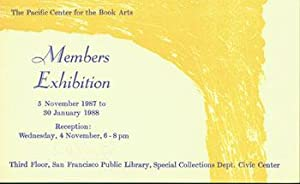 The Pacific Center for the Book Arts Members Exhibition, 5 November 1987 to 30 January 1988.: ...
