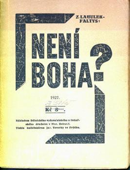 Neni Boha?: Lahulek-Faltys, Zdenek.
