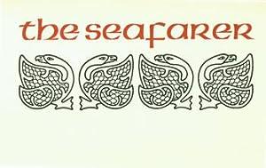 The Seafarer.: King Library Press; George McWhorter (transl.); Calvert Guthrie (ill.); David Oldham...