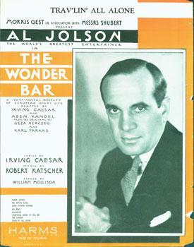 Trav'lin' All Alone. The Wonder Bar, a: Jolson, Al; Irving