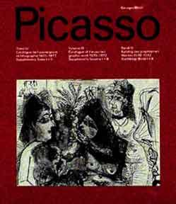 Picasso. Catalogue of the Printed Graphic Work,: Bloch, Georges.
