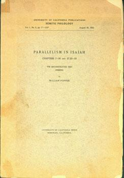 Parallelism In Isaiah. Chapters 1-35, and 37.22-35. The Reconstructed Text (Hebrew).: Popper, ...