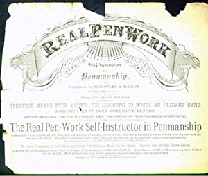 Real Pen Work: Self-Instructor In Penmanship.[Advertisement]: Knowles & Maxim.