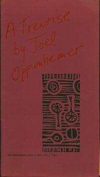 A Treatise By Joel Oppenheimer.: Oppenheimer, Joel; Brownstone Press.