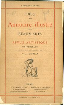 Annuaire Illustre Des Beaux-Arts; Revue Artistique Universelle, Publiee Sous La Direction de F. G. ...