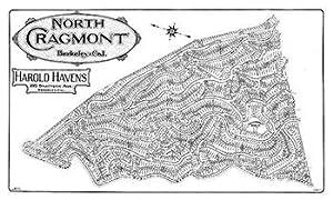 Subdivision Map of North Cragmont, Berkeley, California, April 1908: Havens, Harold.
