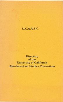 Directory Of the University of California Afro-American Studies Consortium.: University of ...
