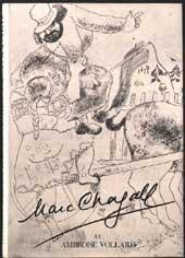 Marc Chagall et Ambroise Vollard. Catalogue complet des gravures exécutées par Chagall pour Vollard...