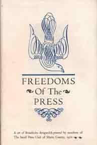 Freedoms of the Press.: Dickinson, Emily, Mark Twain, Voltaire, Benet, Dostoevski, Jefferson, et al...