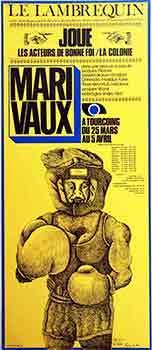 Les acteurs de bonne foi.: Marivaux, Pierre de and Alain Le Bris (artist)