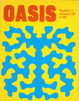 Oasis Magazine. Number One, November 1969.: Oasis Publications, Department of Art History & ...