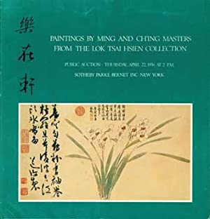 Paintings By Ming and Ch'ing Masters from the Lok Tsai Hsien Collection: including paintings ...