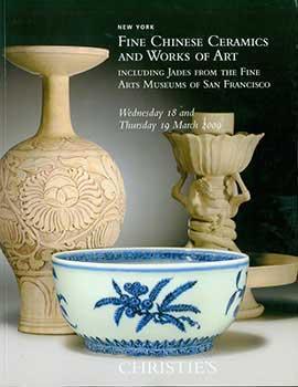 Fine Chinese Ceramics and Works of Art: Christie's (New York).