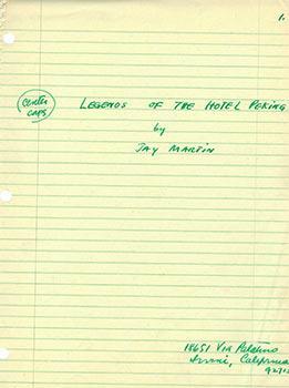Legends of the Hotel Peking. [Unpublished manuscript]: Martin, Jay.