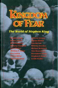 Kingdom Of Fear: The World of Stephen: Underwood, Tim, &