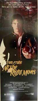 All the Right Moves.: Twentieth Century Fox; Tom Cruise; Craig T. Nelson; Michael Chapman (dir).
