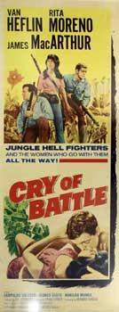 Cry of Battle.: Allied Artists; Van Heflin, James MacArthur, Rita Moreno, Leopoldo Salcedo and ...