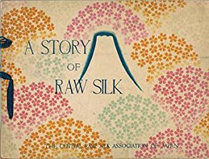 A Story of Raw Silk: The Central Raw