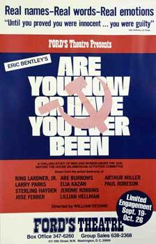 Are You Now or Have You Ever Been?: Bentley, Eric (author) and William Devane (Director)