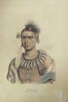 MA HAS KAH / CHIEF OF THE: McKenney, Thomas L.